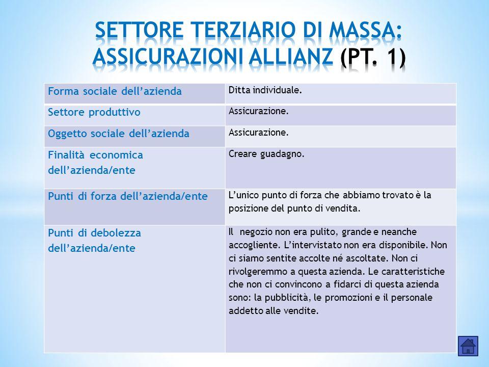 SETTORE TERZIARIO DI MASSA: ASSICURAZIONI ALLIANZ (PT. 1)
