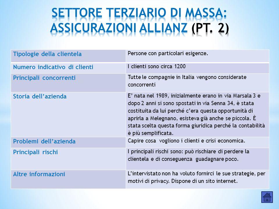 SETTORE TERZIARIO DI MASSA: ASSICURAZIONI ALLIANZ (PT. 2)