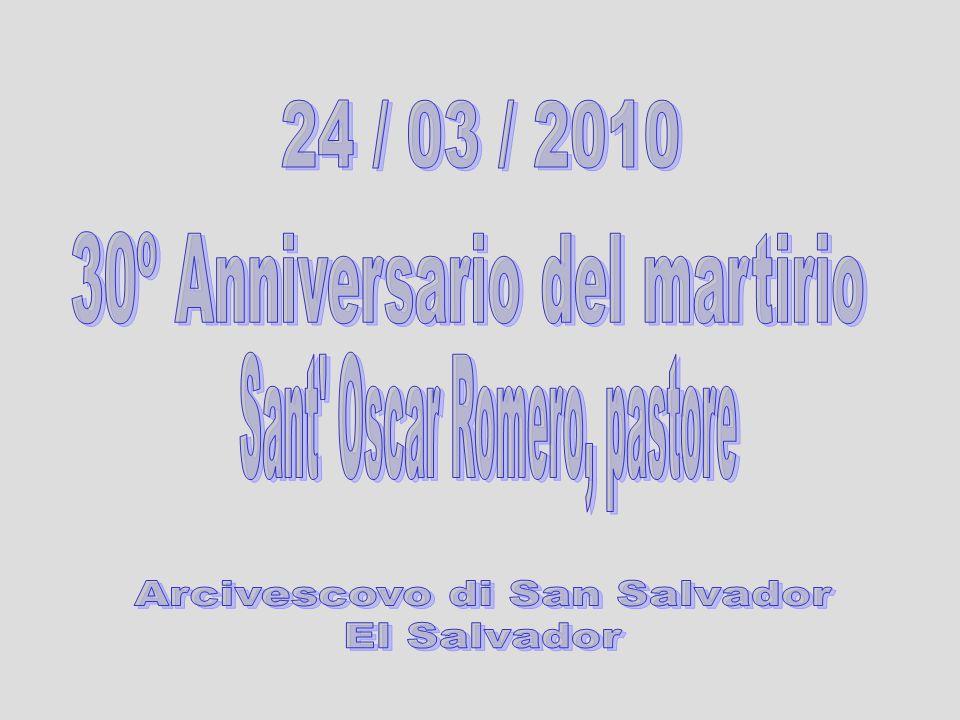 30º Anniversario del martirio