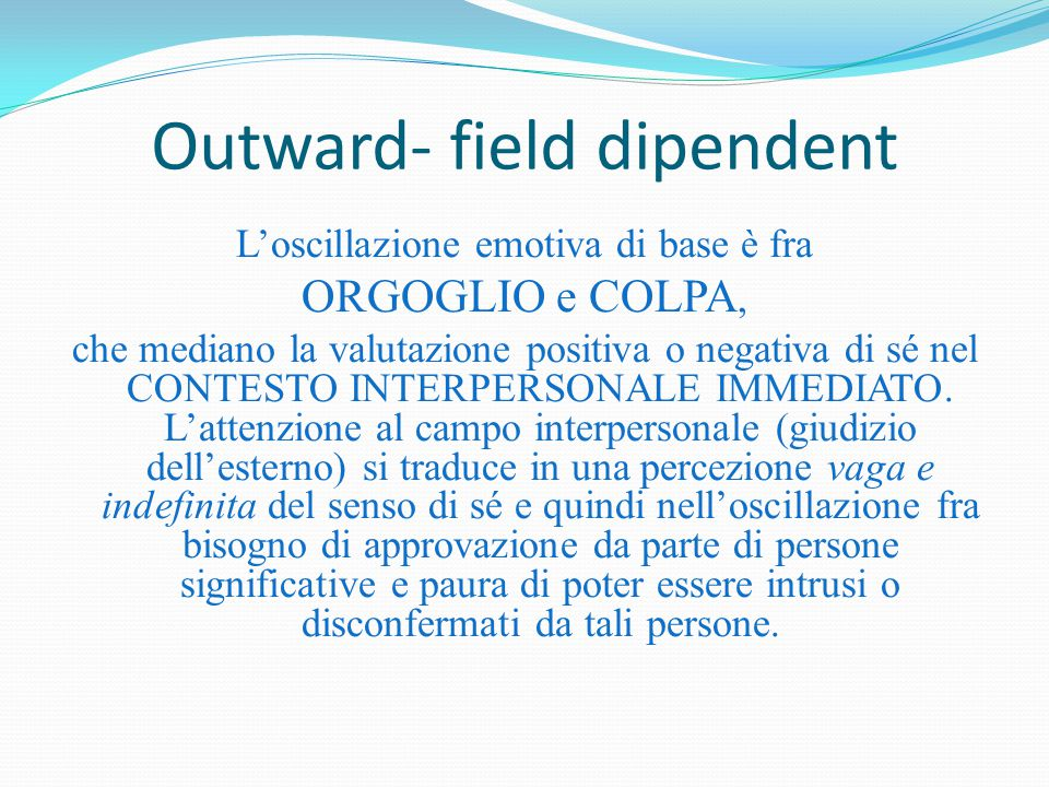 Outward- field dipendent