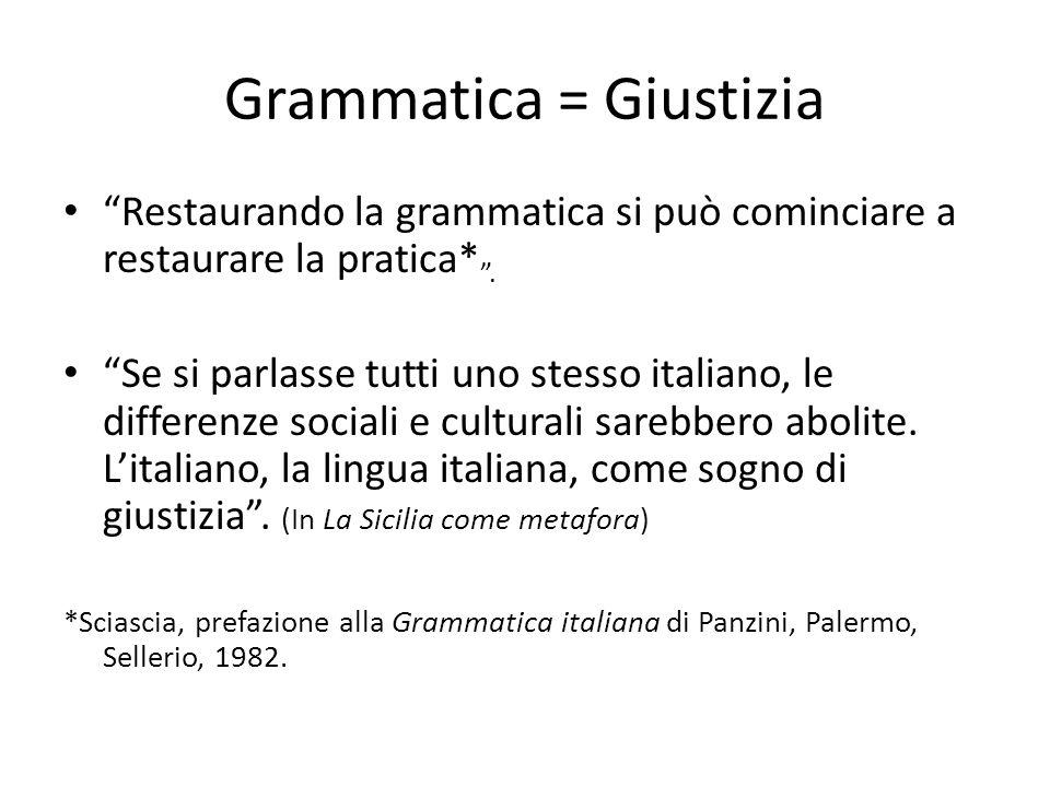 Grammatica = Giustizia