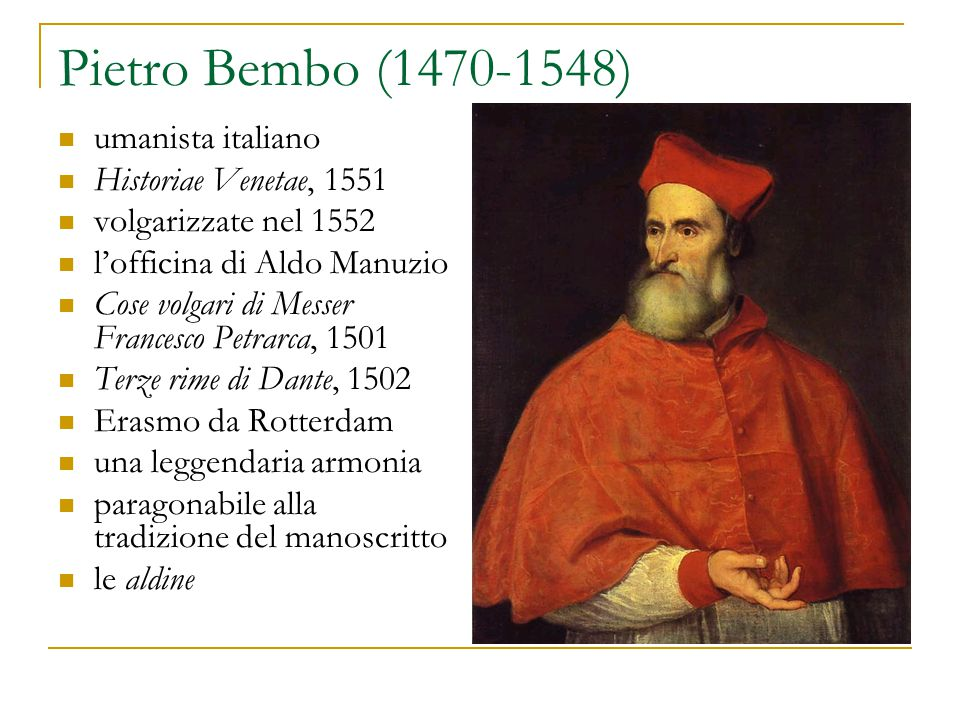Pietro Bembo (1470-1548) umanista italiano Historiae Venetae, 1551