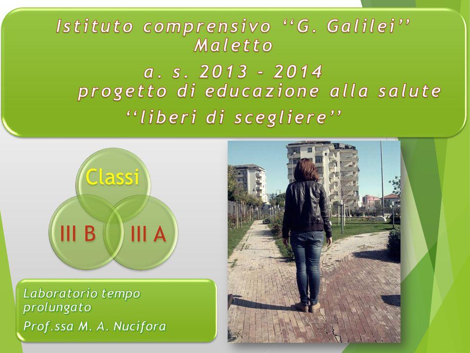 Classi III B III A Istituto comprensivo ''G. Galilei'' Maletto