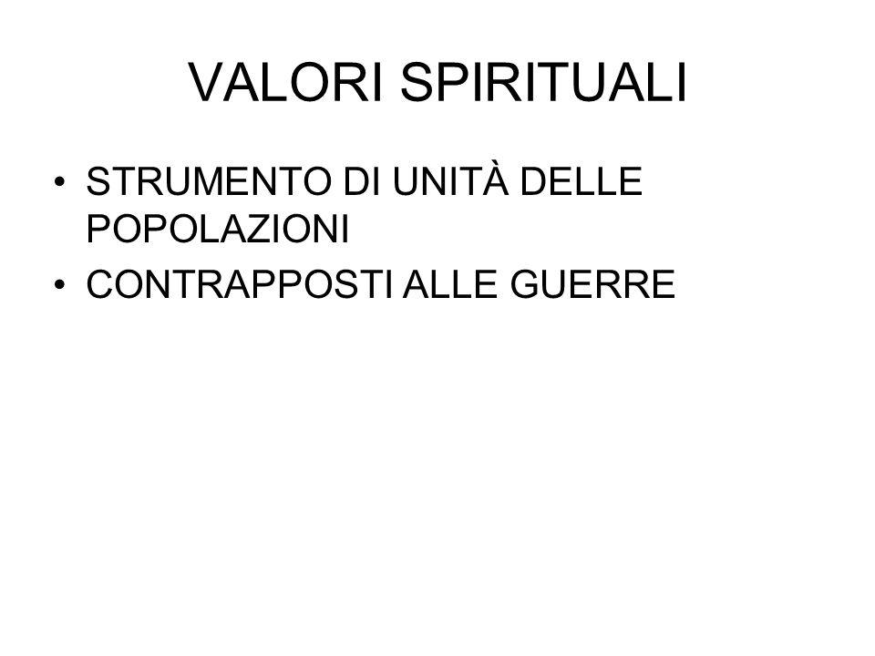 VALORI SPIRITUALI STRUMENTO DI UNITÀ DELLE POPOLAZIONI