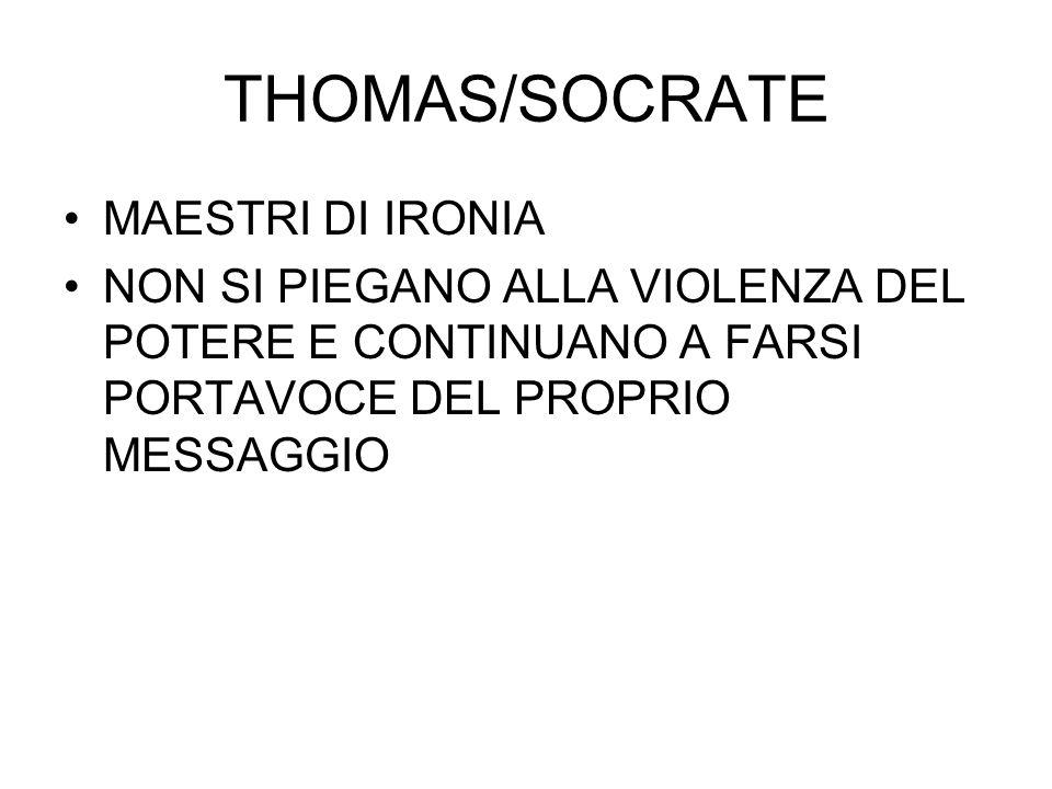 THOMAS/SOCRATE MAESTRI DI IRONIA