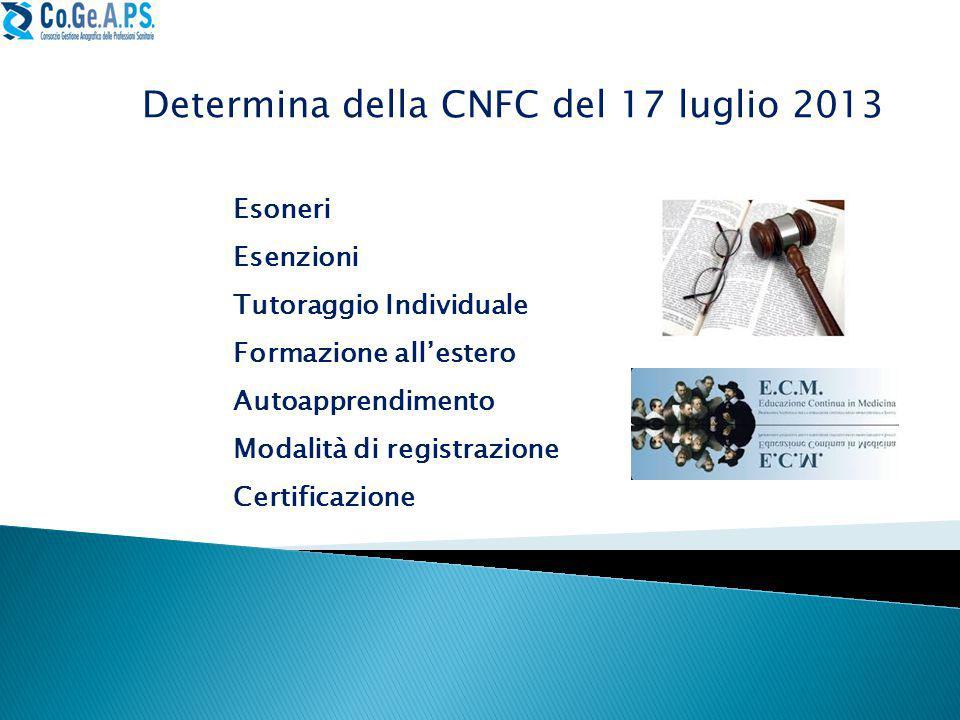 Determina della CNFC del 17 luglio 2013