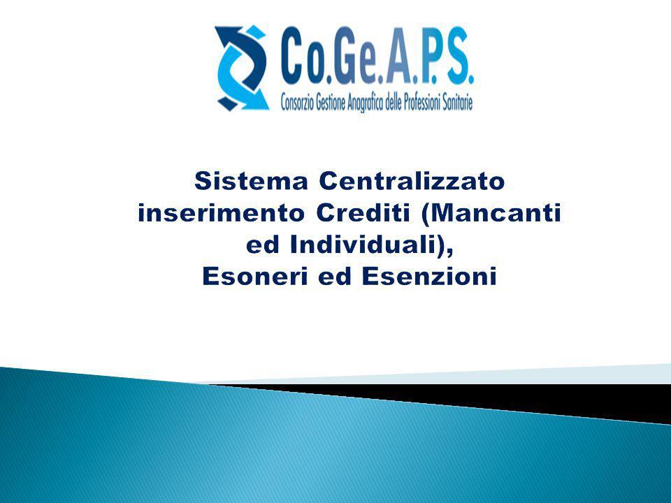 Sistema Centralizzato inserimento Crediti (Mancanti ed Individuali), Esoneri ed Esenzioni