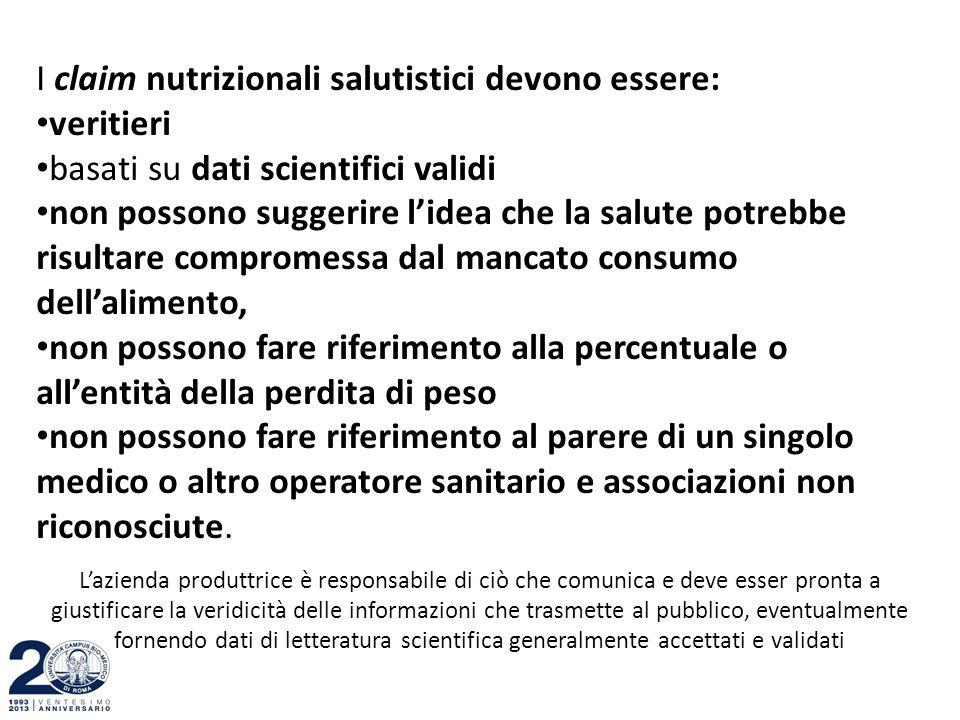 I claim nutrizionali salutistici devono essere: veritieri