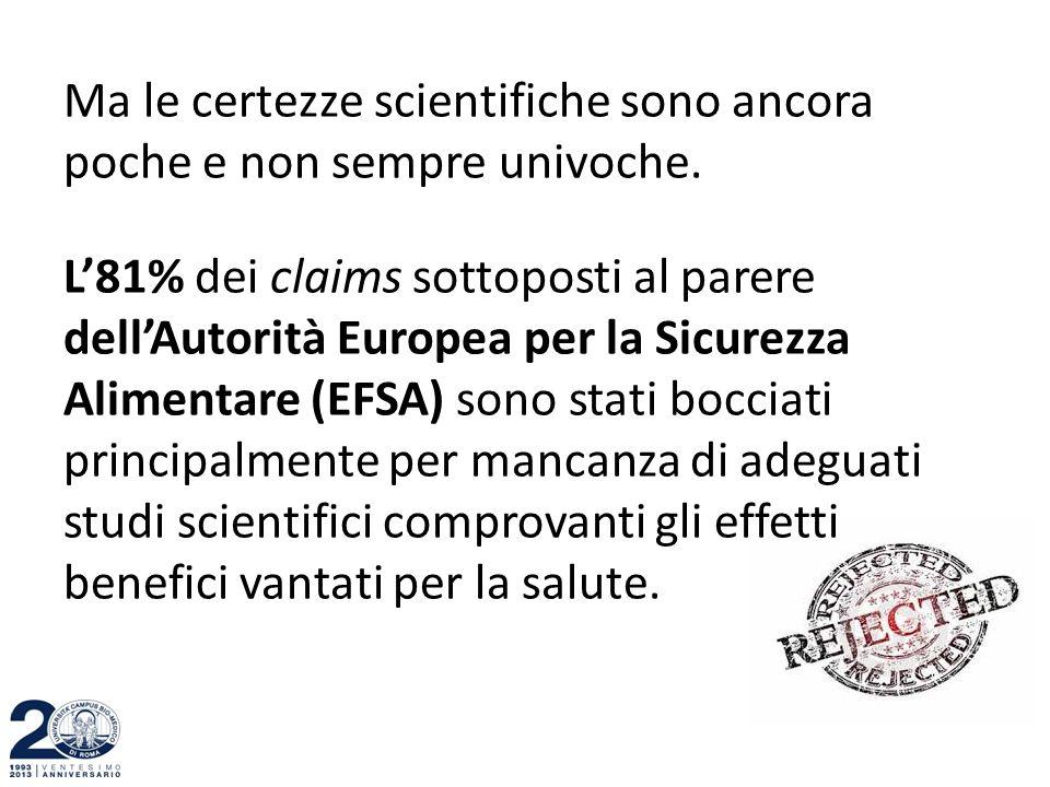 Ma le certezze scientifiche sono ancora poche e non sempre univoche