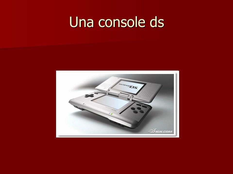 Una console ds
