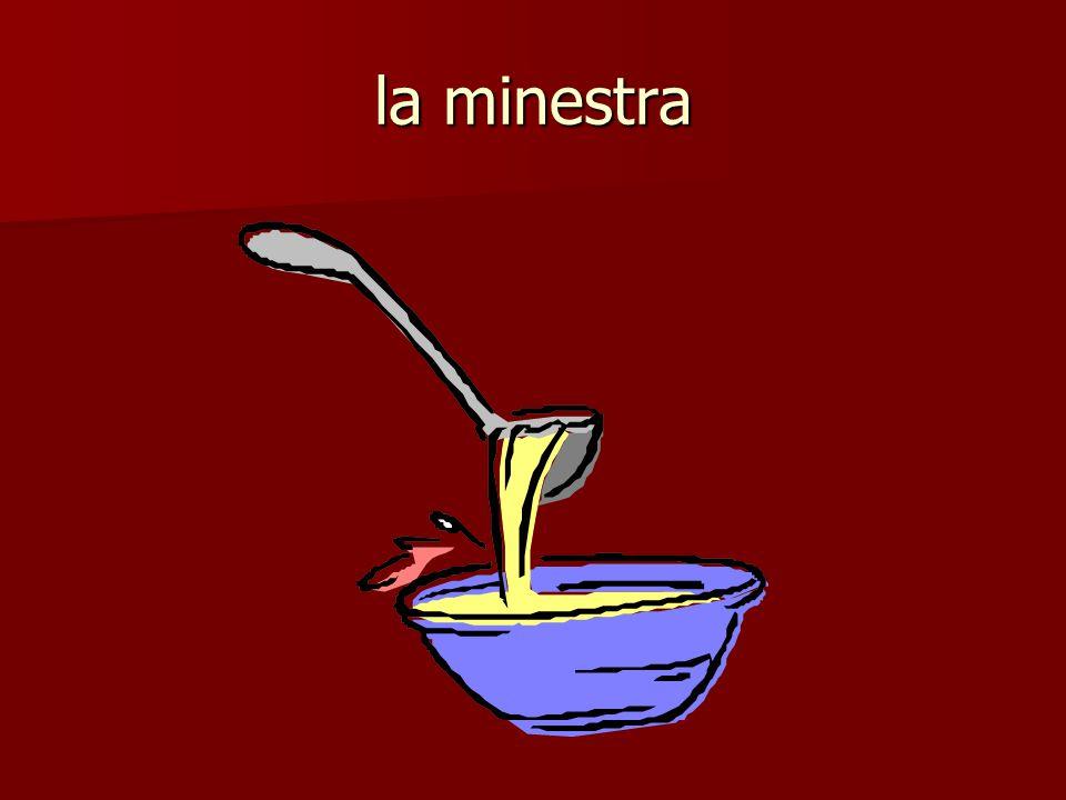 la minestra