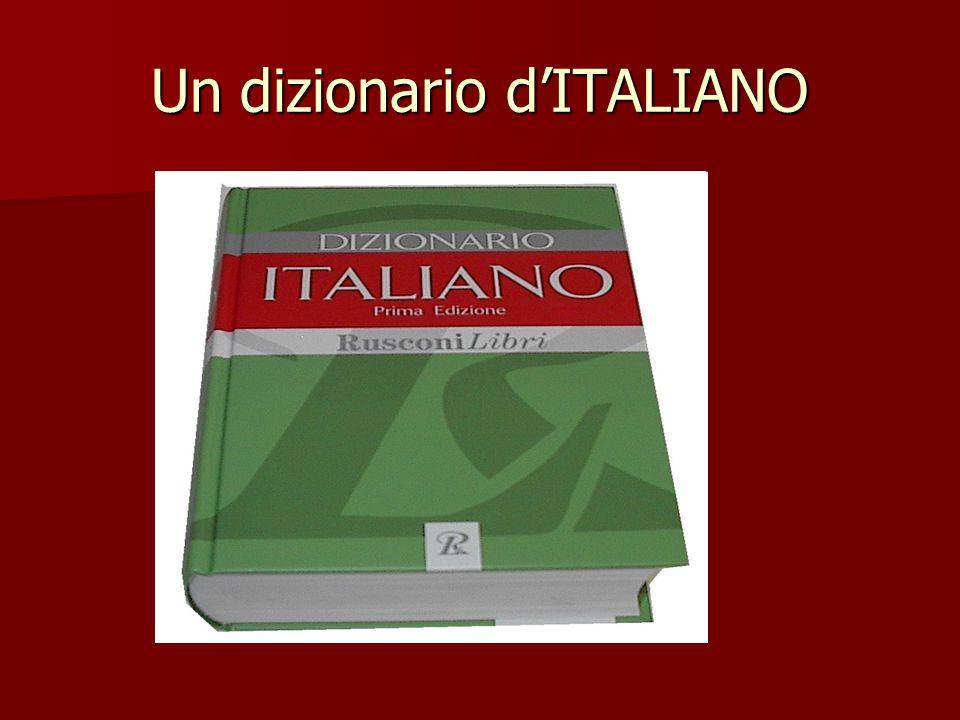 Un dizionario d'ITALIANO