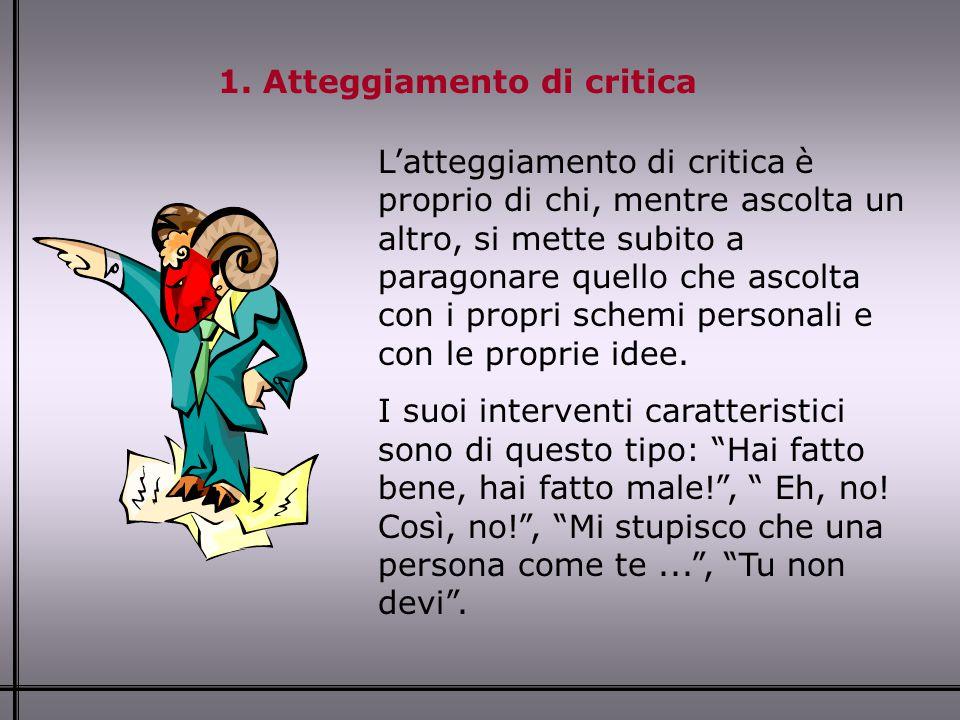 1. Atteggiamento di critica