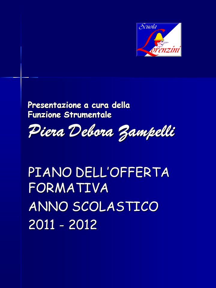 Presentazione a cura della Funzione Strumentale Piera Debora Zampelli