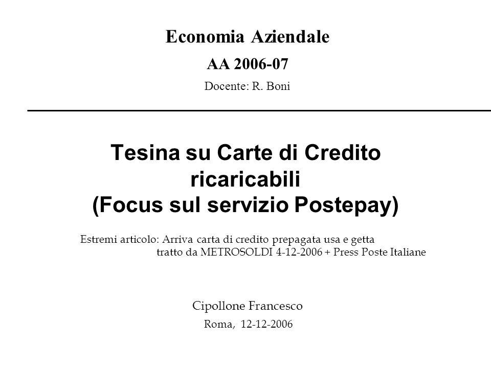 Tesina su Carte di Credito ricaricabili (Focus sul servizio Postepay)