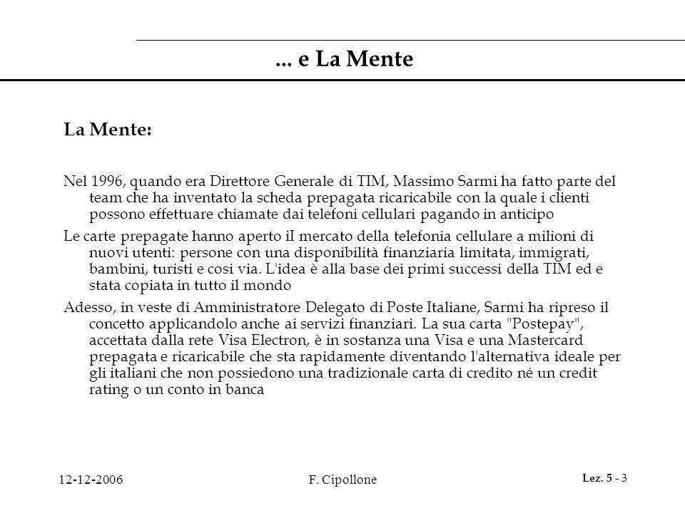 ... e La Mente La Mente: