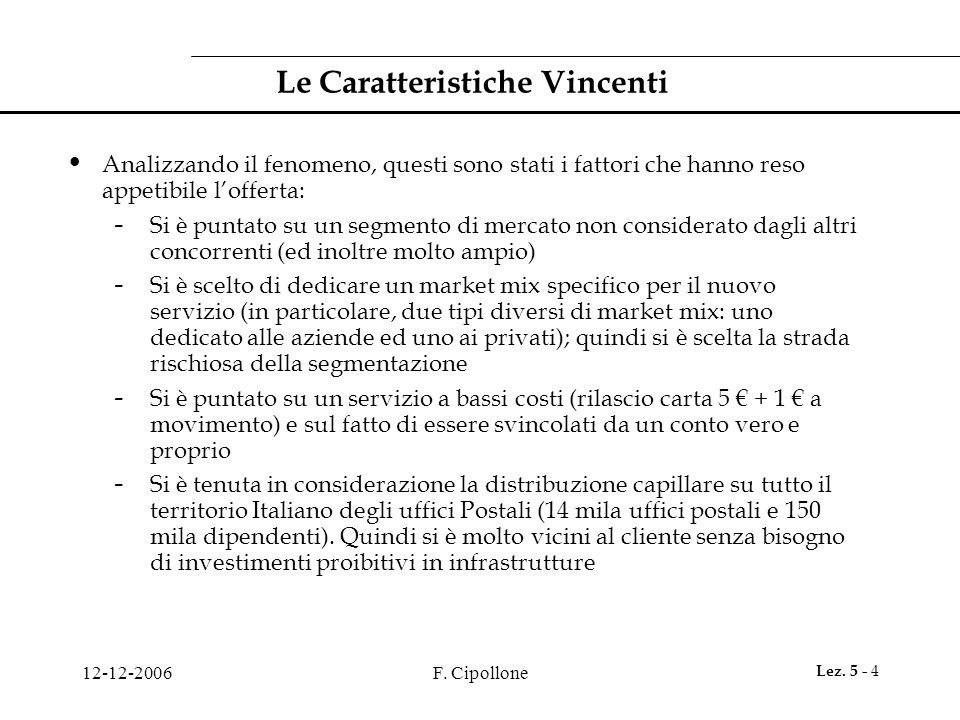 Le Caratteristiche Vincenti