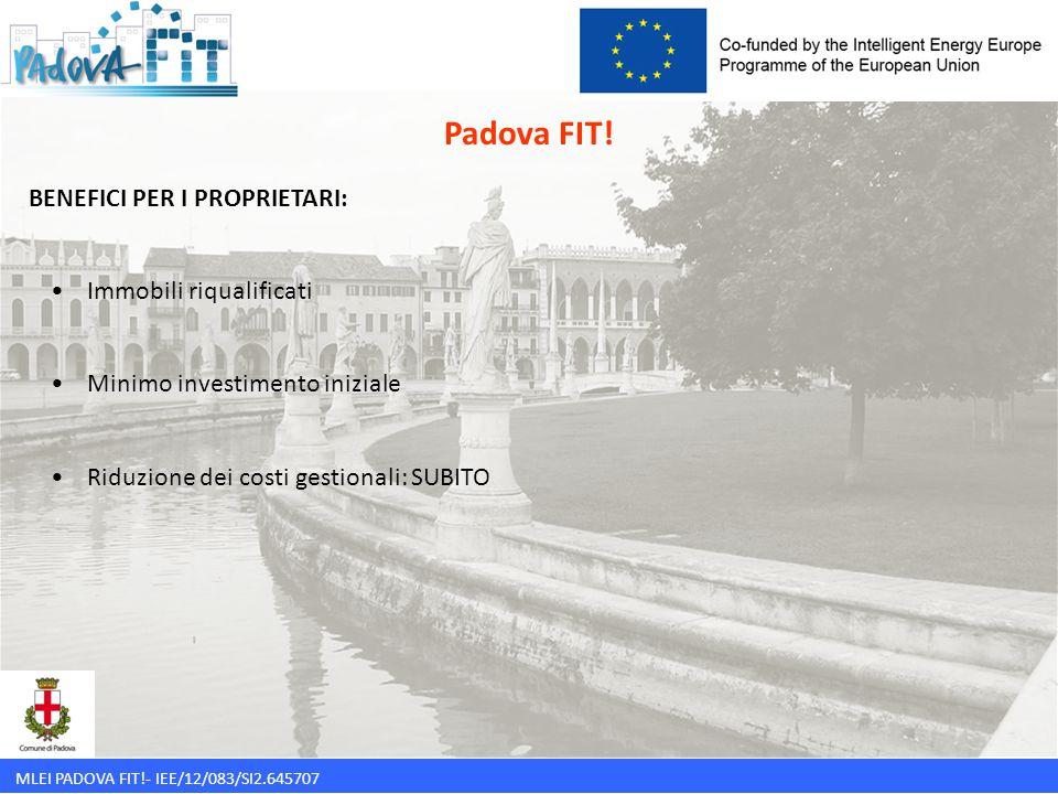 Padova FIT! BENEFICI PER I PROPRIETARI: Immobili riqualificati