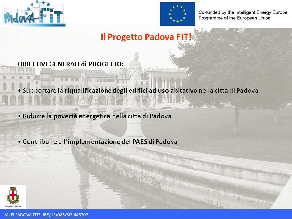 Il Progetto Padova FIT! OBIETTIVI GENERALI di PROGETTO: