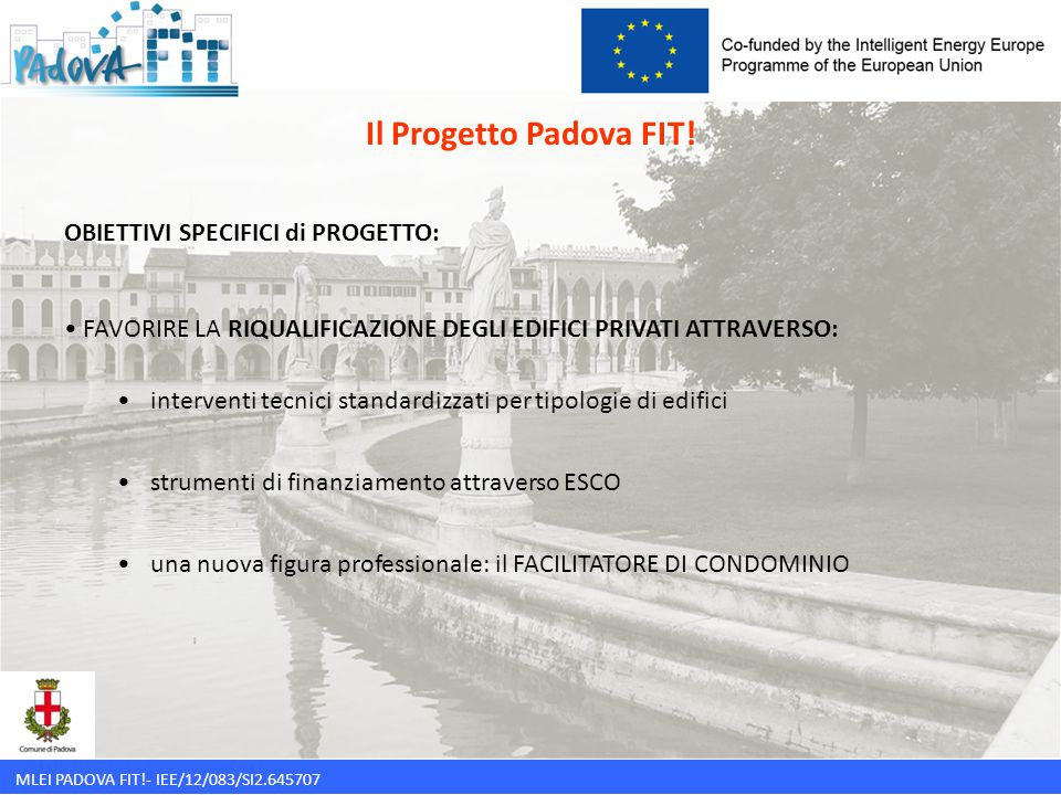 Il Progetto Padova FIT! OBIETTIVI SPECIFICI di PROGETTO: