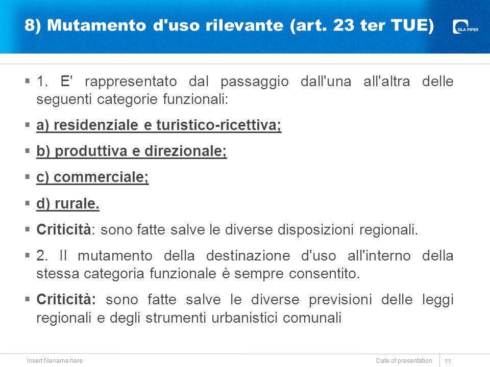 8) Mutamento d uso rilevante (art. 23 ter TUE)