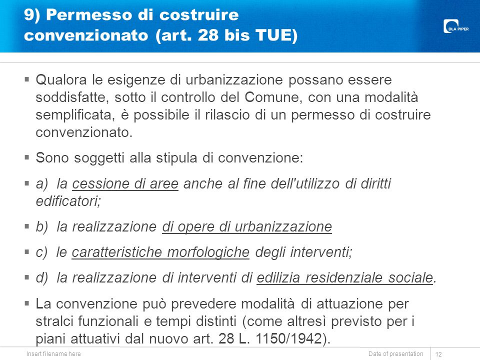 9) Permesso di costruire convenzionato (art. 28 bis TUE)