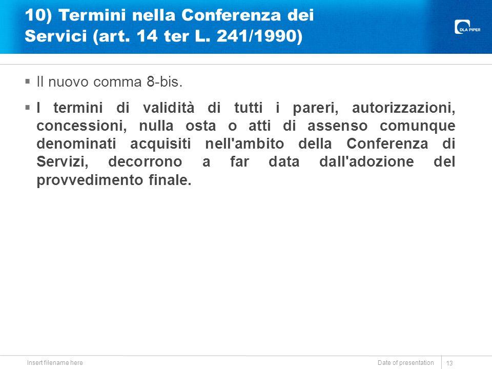 10) Termini nella Conferenza dei Servici (art. 14 ter L. 241/1990)