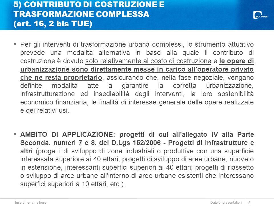 5) CONTRIBUTO DI COSTRUZIONE E TRASFORMAZIONE COMPLESSA (art