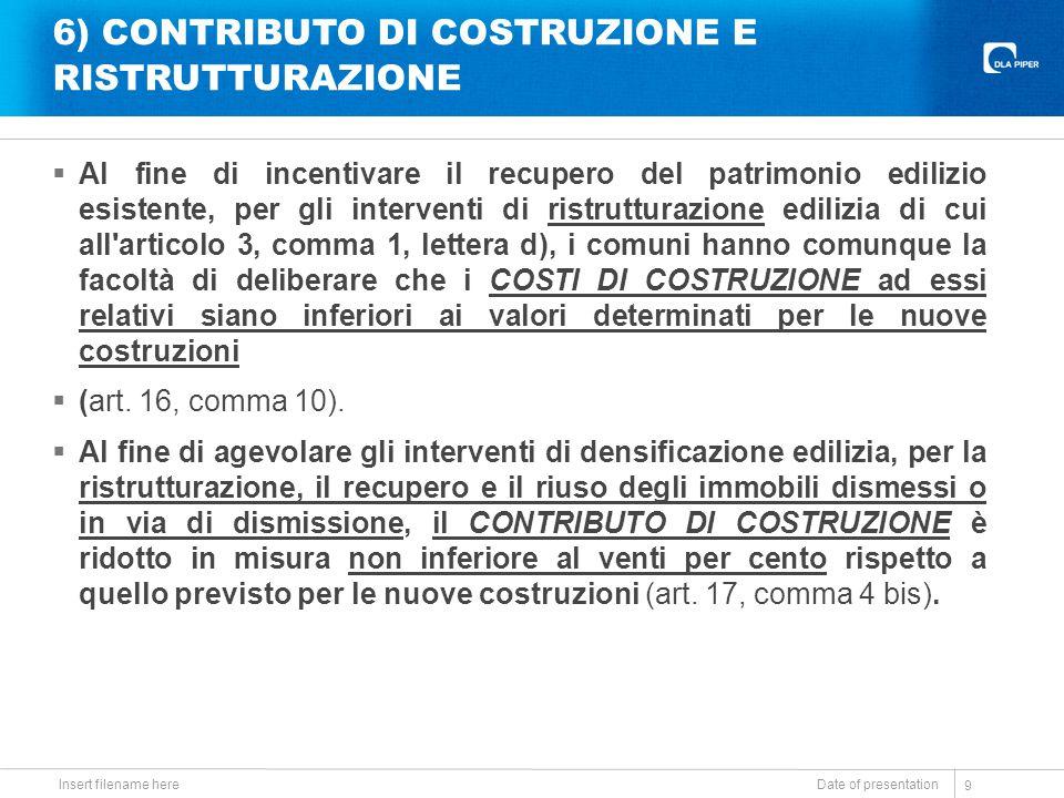 6) CONTRIBUTO DI COSTRUZIONE E RISTRUTTURAZIONE