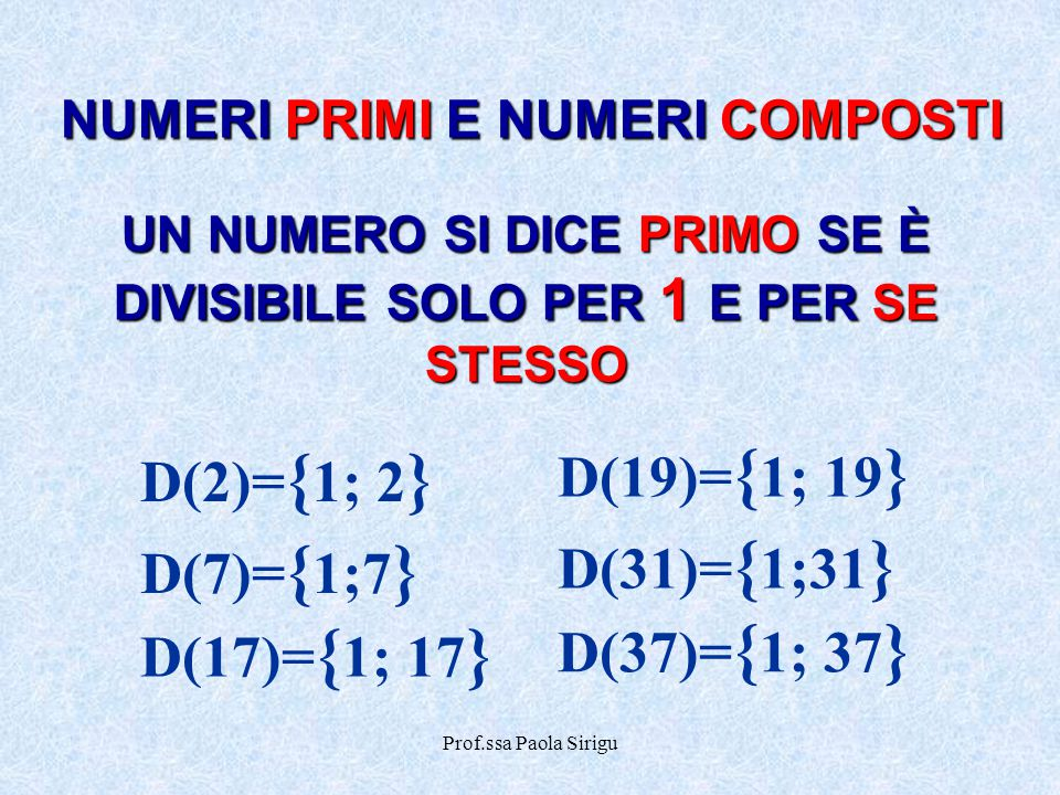 D(19)={1; 19} D(2)={1; 2} D(31)={1;31} D(7)={1;7} D(37)={1; 37}