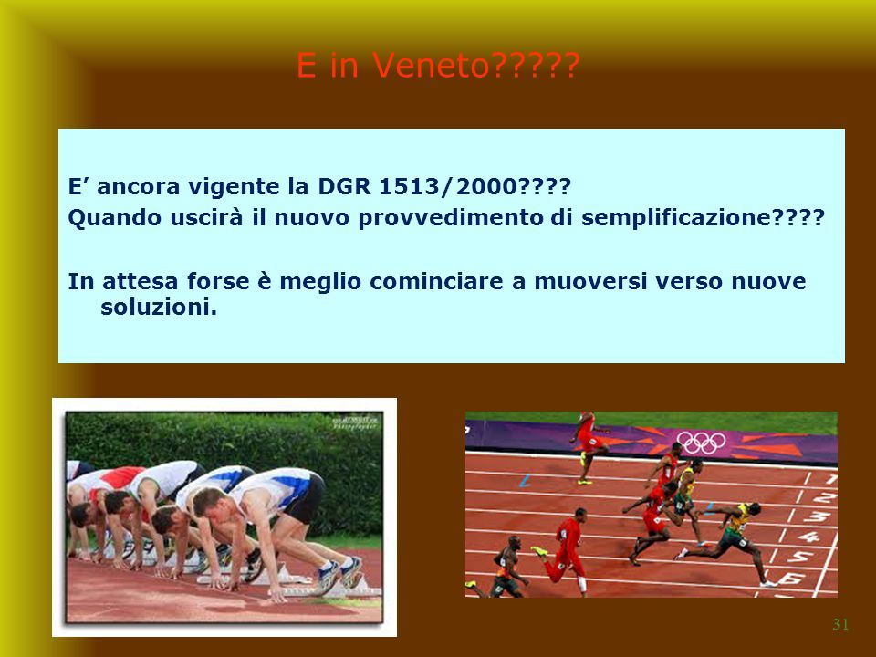 E in Veneto E' ancora vigente la DGR 1513/2000