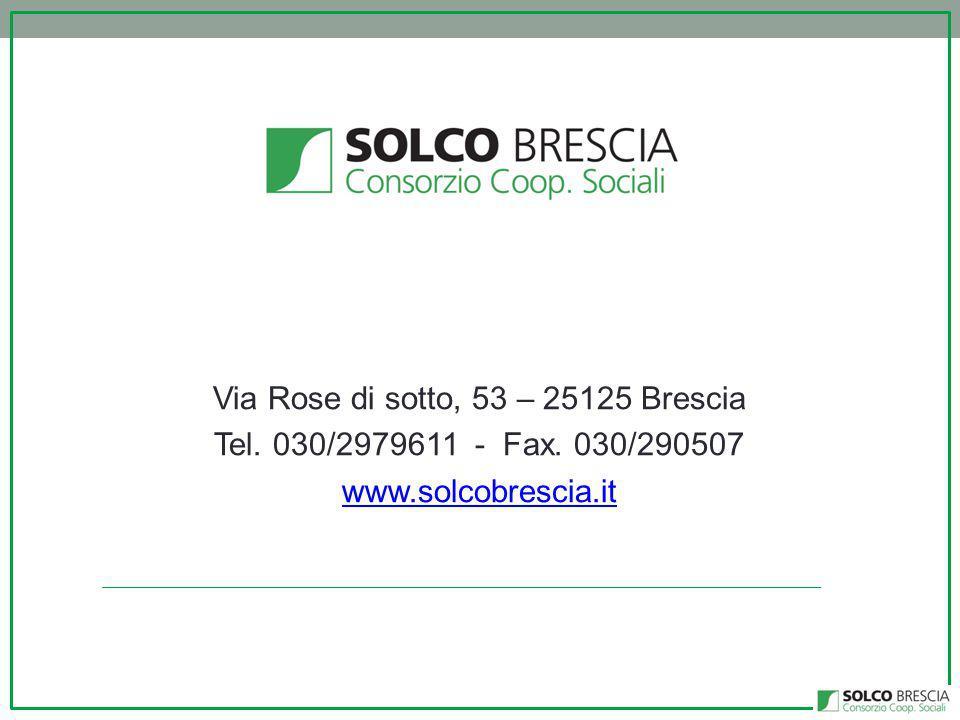 Via Rose di sotto, 53 – 25125 Brescia Tel. 030/2979611 - Fax