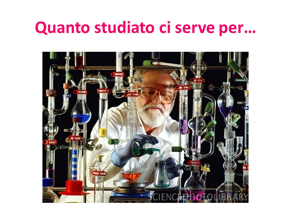 Quanto studiato ci serve per…