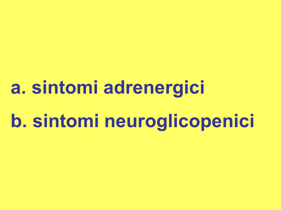 sintomi adrenergici sintomi neuroglicopenici