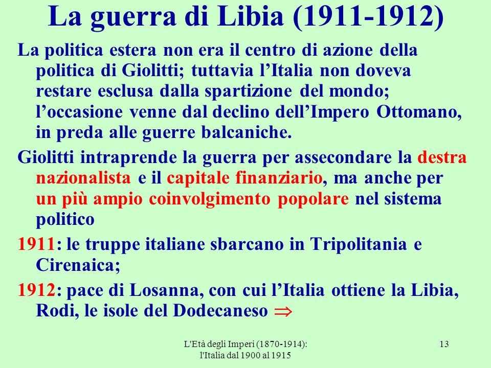L Età degli Imperi (1870-1914): l Italia dal 1900 al 1915