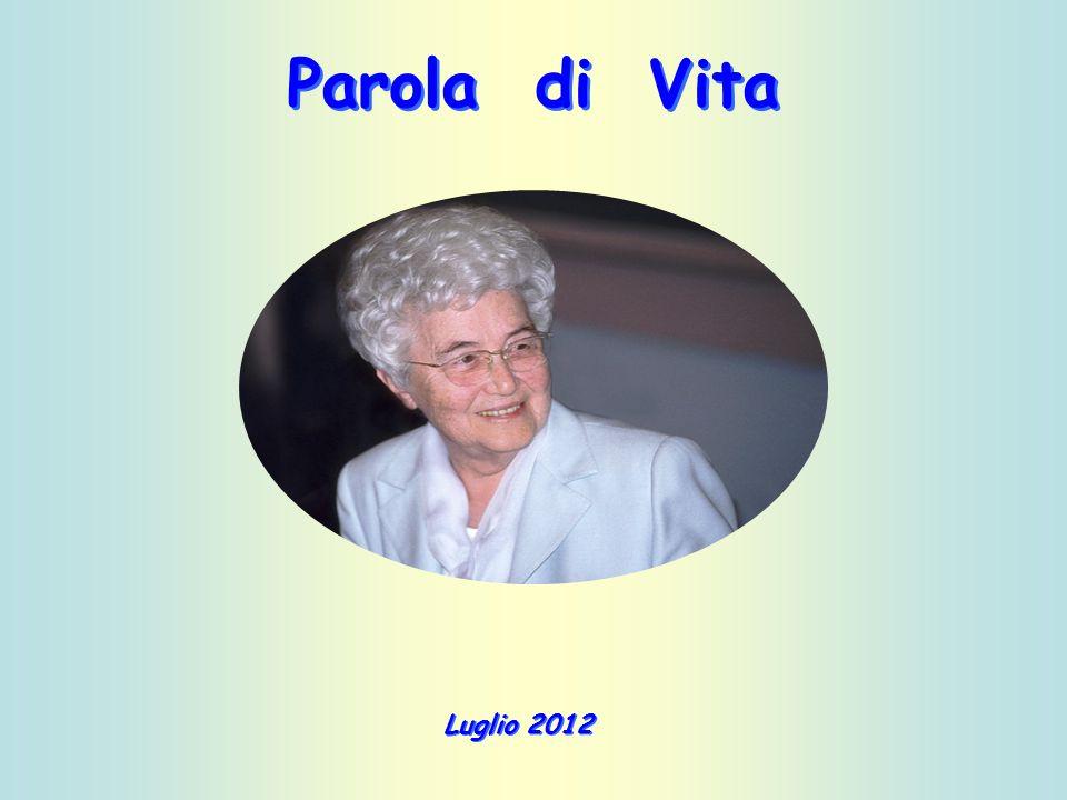 Parola di Vita Luglio 2012
