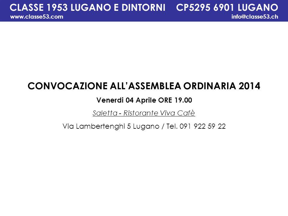 CLASSE 1953 LUGANO E DINTORNI CP5295 6901 LUGANO