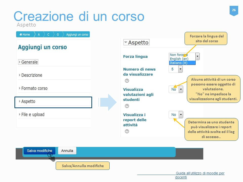 Creazione di un corso Aspetto Forzare la lingua del sito del corso