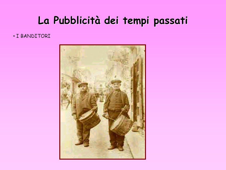 La Pubblicità dei tempi passati