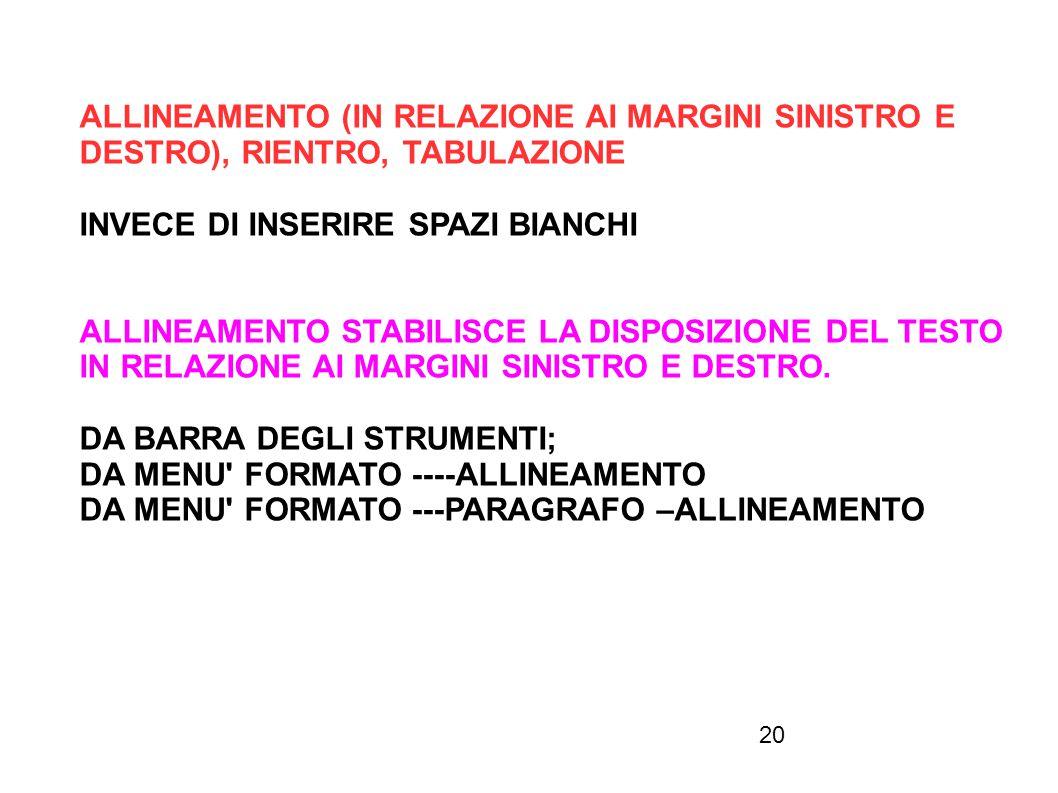 ALLINEAMENTO (IN RELAZIONE AI MARGINI SINISTRO E
