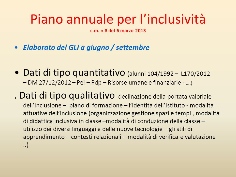 Piano annuale per l'inclusività c.m. n 8 del 6 marzo 2013