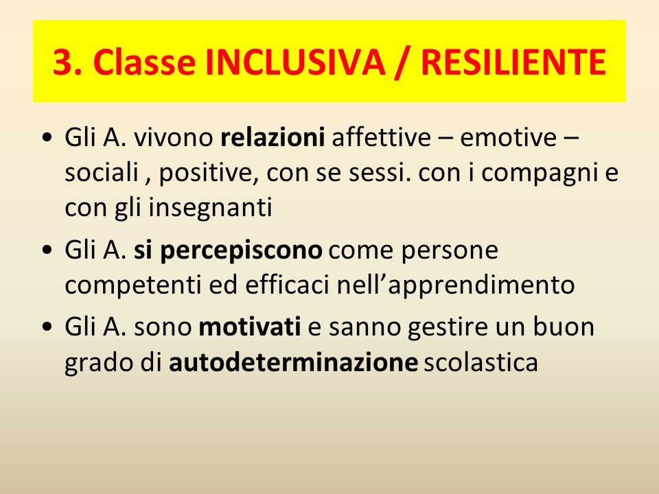 3. Classe INCLUSIVA / RESILIENTE