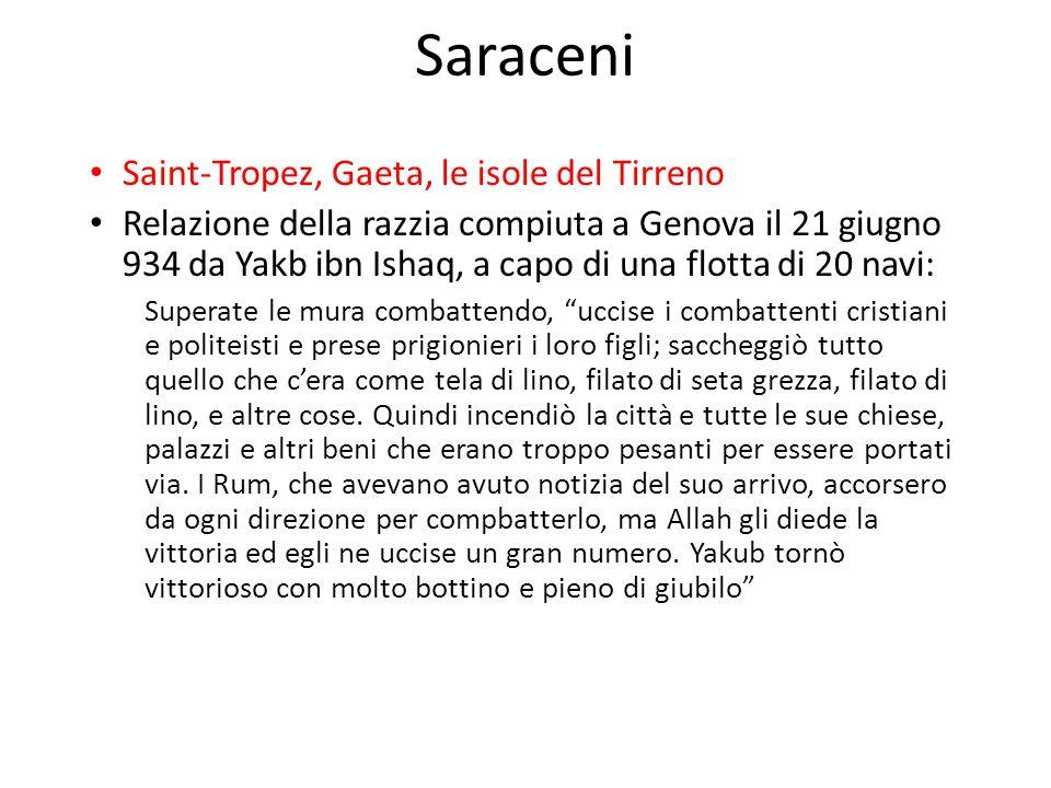Saraceni Saint-Tropez, Gaeta, le isole del Tirreno