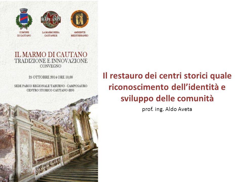 Il restauro dei centri storici quale riconoscimento dell'identità e sviluppo delle comunità