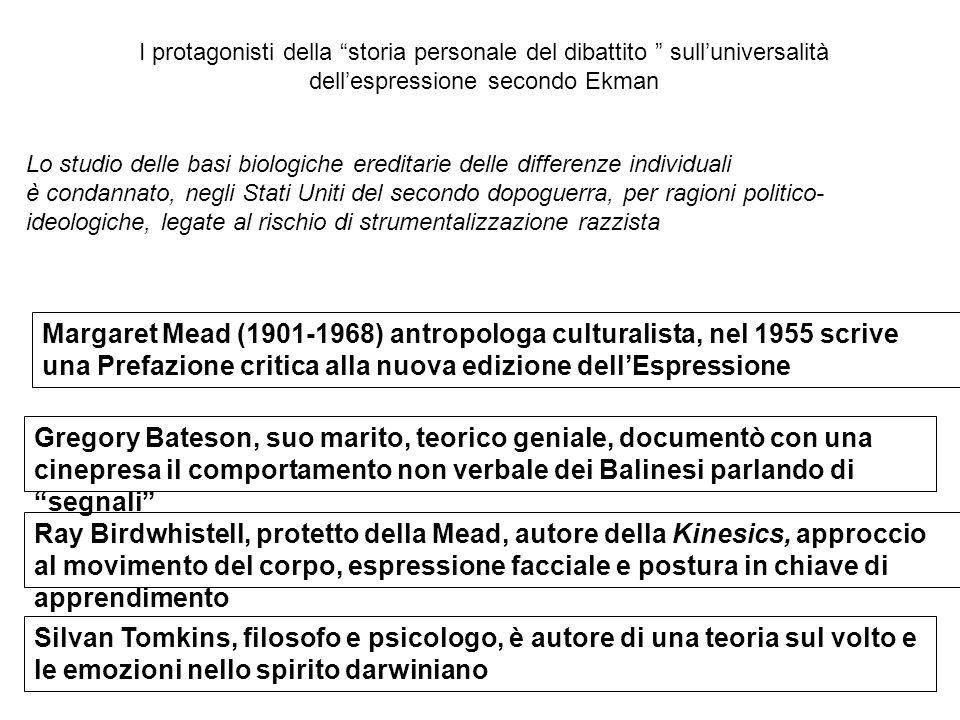 I protagonisti della storia personale del dibattito sull'universalità dell'espressione secondo Ekman