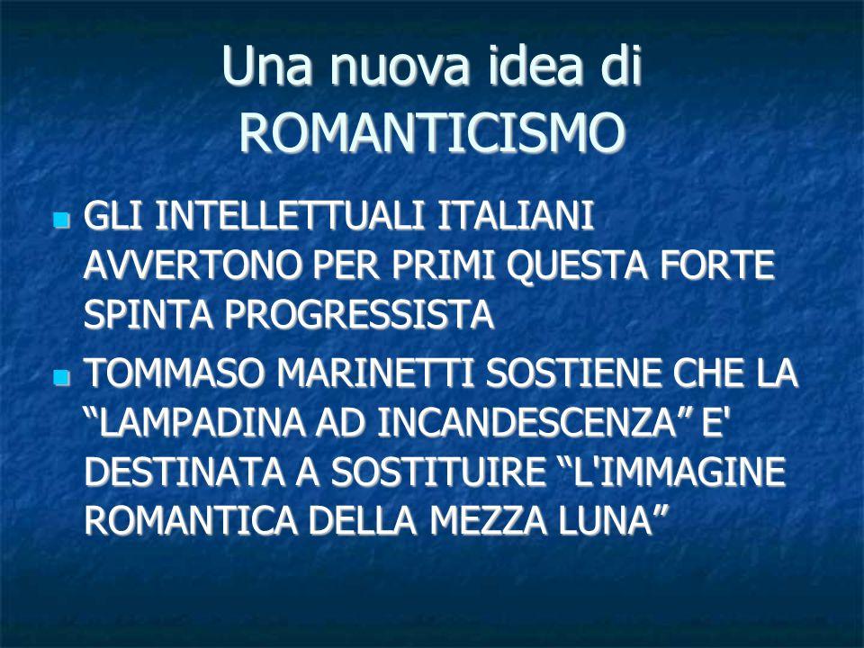 Una nuova idea di ROMANTICISMO