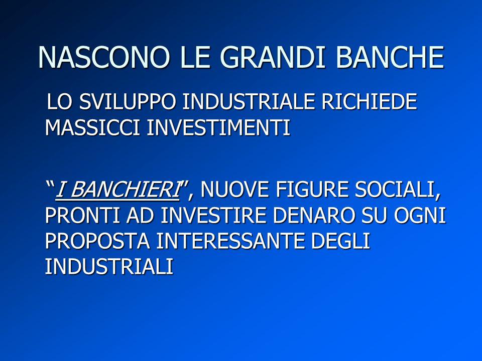 NASCONO LE GRANDI BANCHE