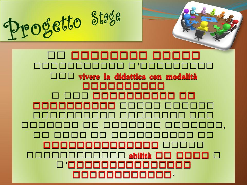 Progetto Stage Il PROGETTO STAGE