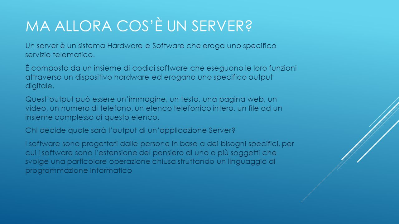 ma allora Cos'è un SERVER