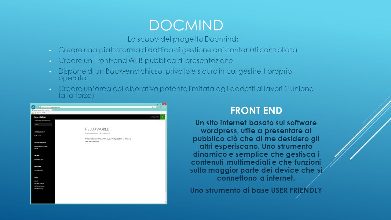 Uno strumento di base USER FRIENDLY
